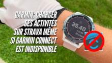 Astuce 23: Charger ses activités Garmin sur Strava quand Garmin Connect n'est pas disponible